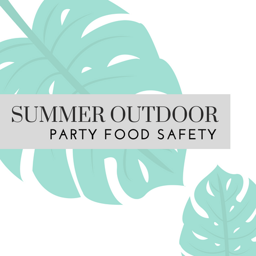 Summer Outdoor Party Food Safety