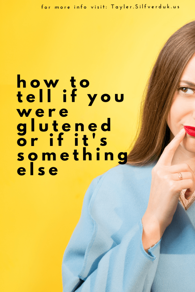 how to tell if you were glutened or if it is something else  - Tayler Silfverduk, RD - celiac dietitian - gluten exposure, glutenend, stress and gluten, stress and celiac, gluten-free nutritionist