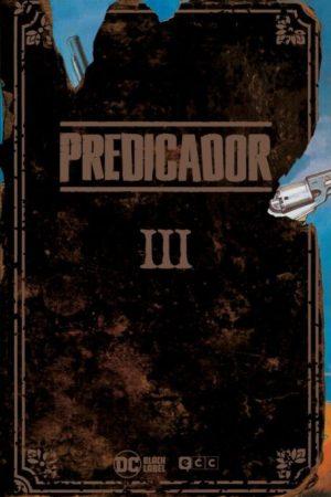 PREDICADOR VOL. 3 (EDICIÓN DELUXE)