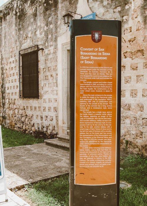 A sign describing the Convent de San Bernardino in Valladolid Mexico