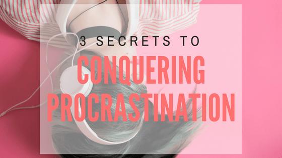Hey there procrastinator