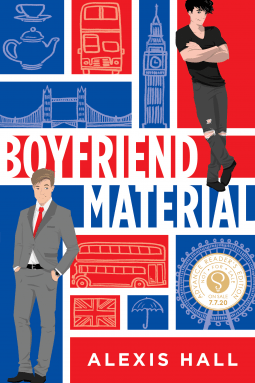 Boyfriend Material by Alexis Hall is a fantastic British rom-com