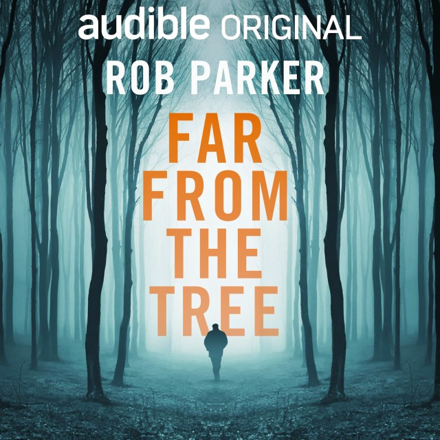 Far from the Tree by Rob Parker is a compelling and breathtaking audiobook