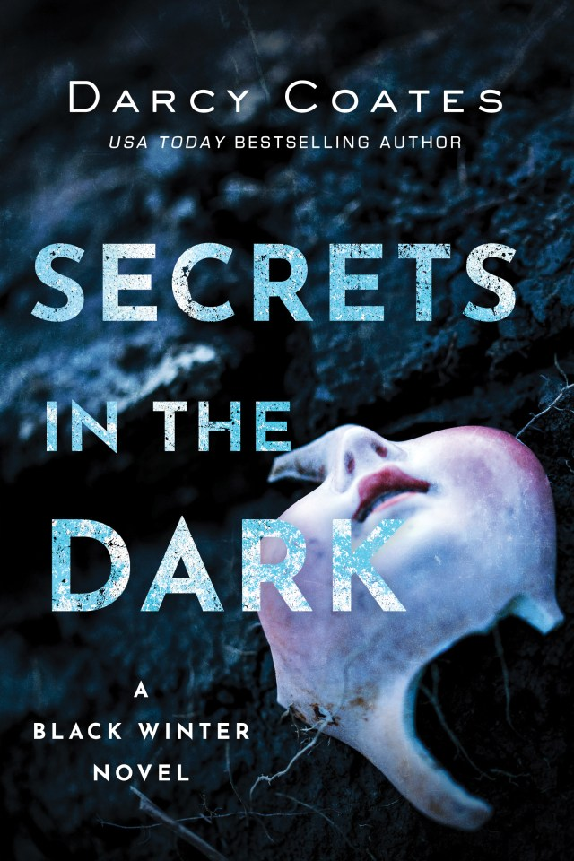 Darcy Coates, Secrets in the Dark will leave you breathless