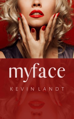 MyFace by Kevin Landt is a must-read for social media lovers
