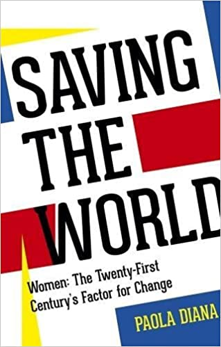 Saving the World by Paola Diana is a thought-provoking read