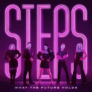Steps show there is always a place for feel-good pop tunes with What the Future Holds
