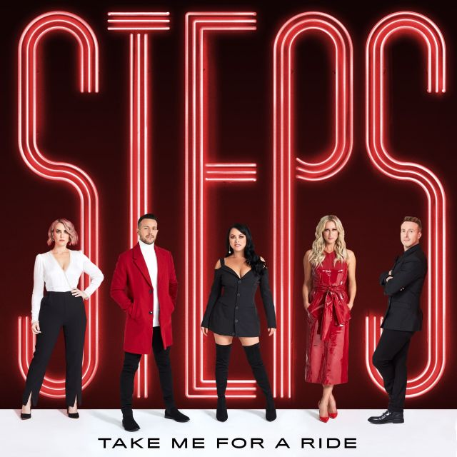 Steps are back with brand new single Take Me For A Ride