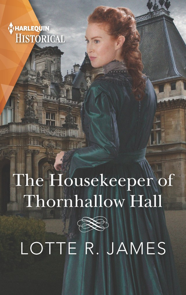 The Housekeeper of Thornhallow Hall by Lotte R James pulls you in from the first page