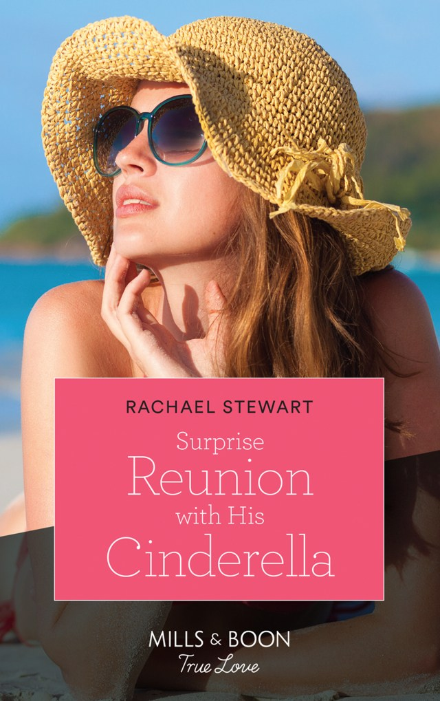 Surprise Reunion with His Cinderella by Rachael Stewart is a must-read for those who love a romantic read