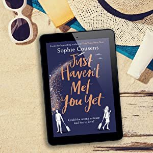 Just Haven't Met You Yet by Sophie Cousens will leave your heart full of love and joy