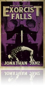 """Exorcist Falls"" by Jonathan Janz. Published by Samhain."