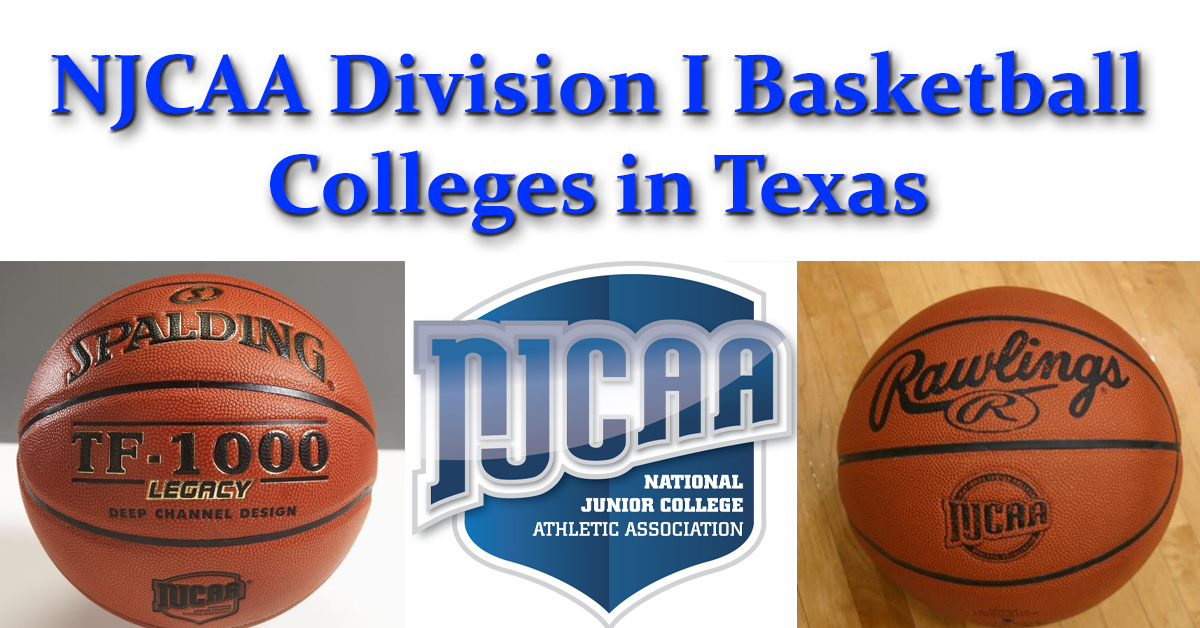 NJCAA Division I Colleges in Texas That Offer Basketball Scholarships