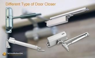 Different Type of Door Closer