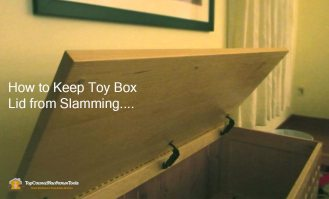 How to Keep Toy Box Lid from Slamming