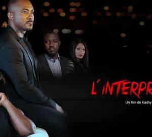 L'interprète 2, un film de Kadhy Touré