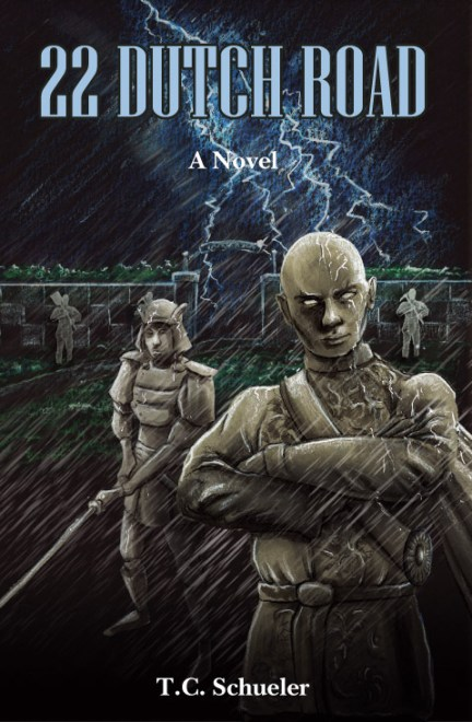 22 Dutch Road, a novel of dark modern fantasy by T.C. Schueler