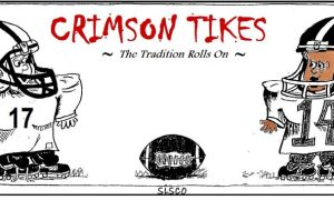 CRIMSON TIKES - The Tradition Rolls On -Touchdown Alabama Magazine