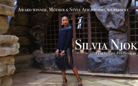 Award winner, Mother & Style Aficionado, we present Silvia Njoki Kamau #TheStylist #Series #tdsvoices