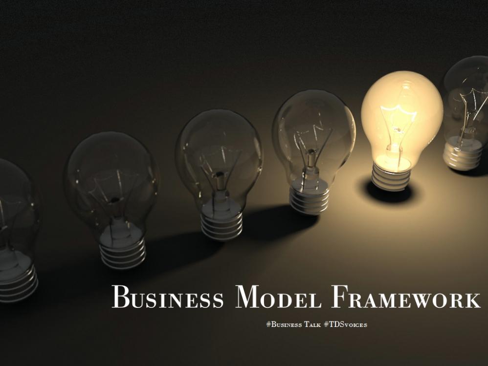 Business Model Framework: choosing your business model #Business Talk #TDSvoices