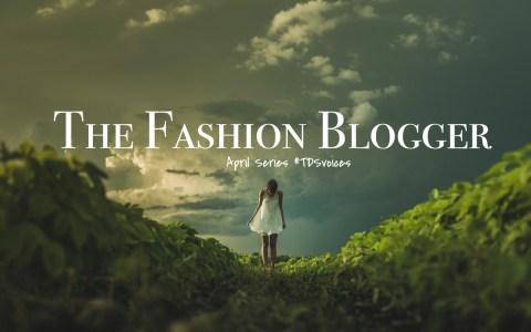 The Fashion Blogger April Series for The Designers Studio