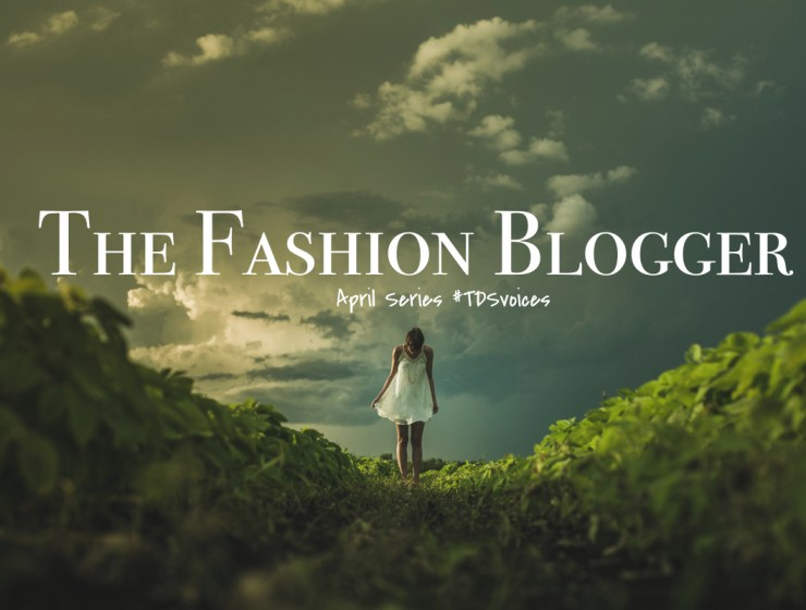 The Fashion Blogger April Series for The Designers Studio