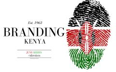Branding Kenya Fashion Hub June Series Editors Note