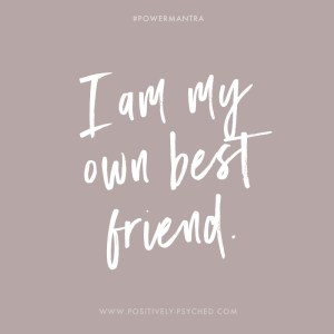 power cards, self, self-love, own best friend, best friend, friend
