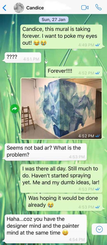 A WhatsApp message to Candice about mural painting. It's taking forever. She says it's because I'm using my designer mind and painter mind at the same time!