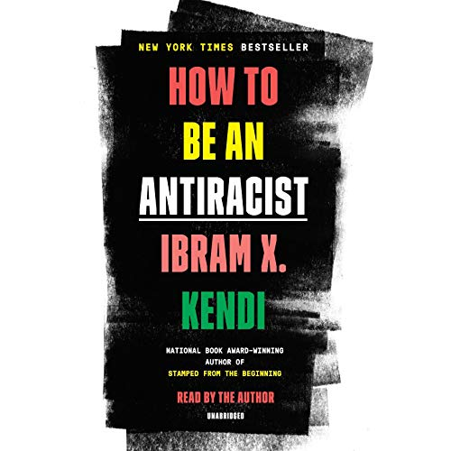 Ibram X Kendi's book cover, #antiracist