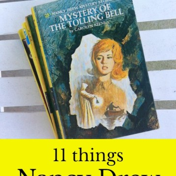 Nancy Drew solved mysteries...and in the process taught us how to face life with curiosity and class. Read on for 11 timeless life lessons from Nancy Drew! #NancyDrew #ClassicLit