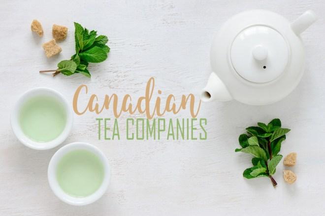 Canadian Tea Companies - Where To Buy Tea Canada - Tea Subscription Boxes - Loose Leaf Tea Canada