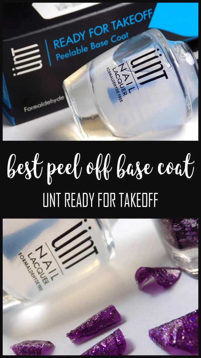 best peel off basecoat - tips on how to use UNT Ready For Takeoff
