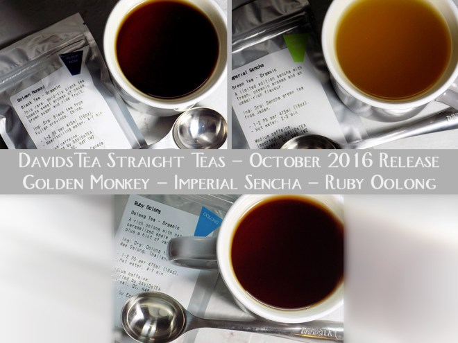 DavidsTea Traditional / Straight Teas October 2016 - Golden Monkey Black Tea Review - Ruby Oolong Tea Review - Imperial Sencha Tea Review - Davids Tea Reviews Canada