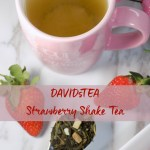 DAVIDsTEA Strawberry Shake Tea Review