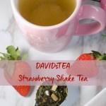 DAVIDsTEA Strawberry Shake Tea Review