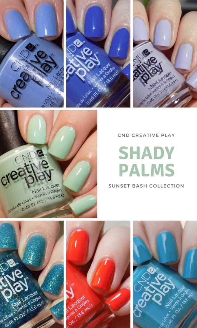 CND Creative Play Swatches - Shady Palms Swatches