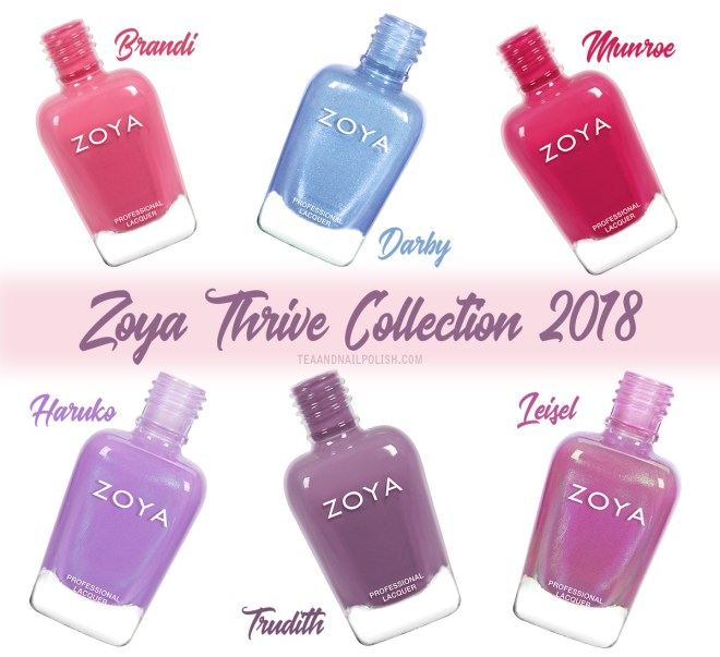 Zoya Thrive Collection Review: Haruko - Darby - Leisel - Brandi - Trudith - Munroe