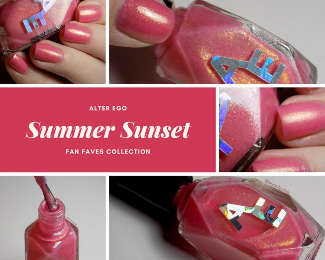 Alter Ego Summer Sunset Swatches and Review - Fan Faves Collection