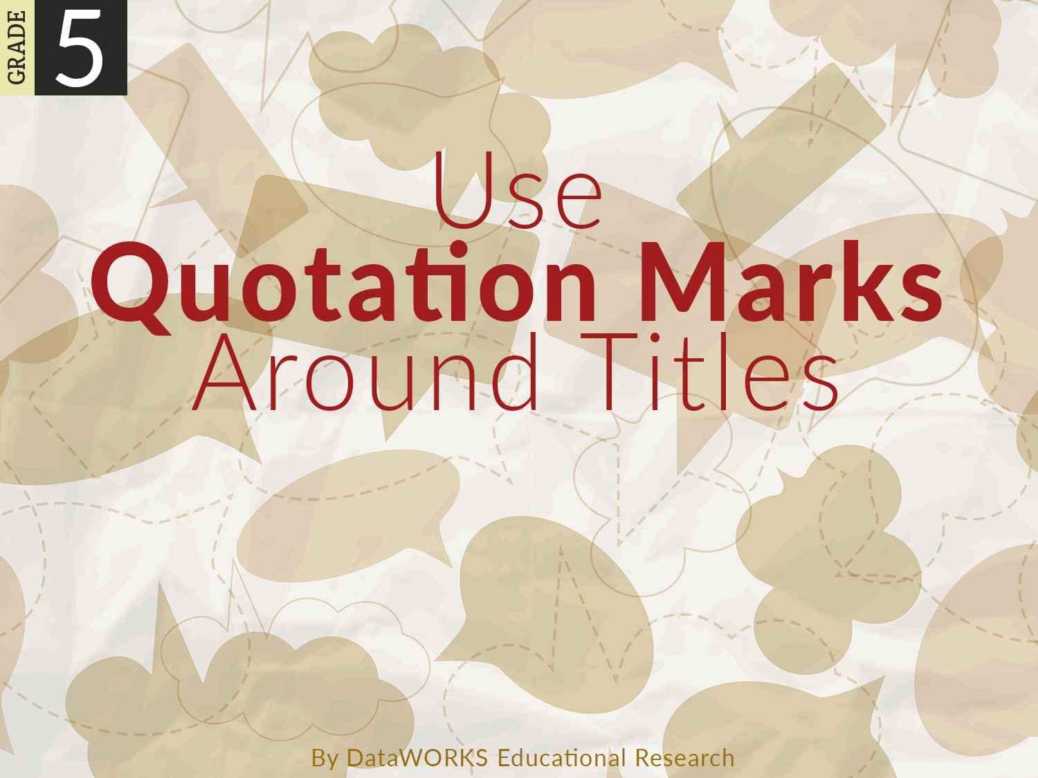 Use Quotations Marks Around Titles