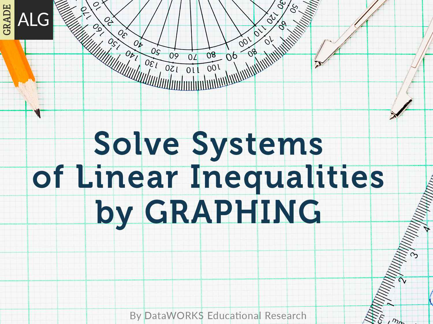 Solve Systems Of Linear Inequalities By Graphing