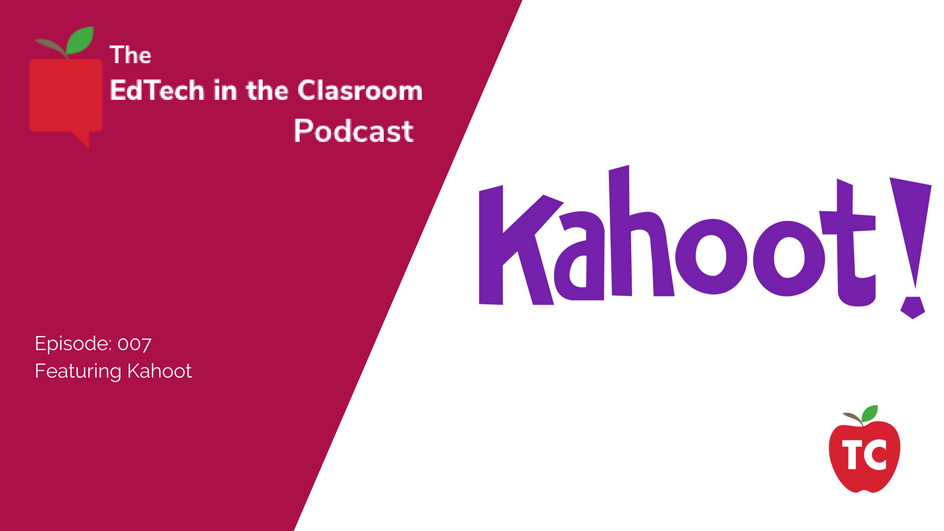 Kahoot Kahoot Edtech In The Classroom Podcast
