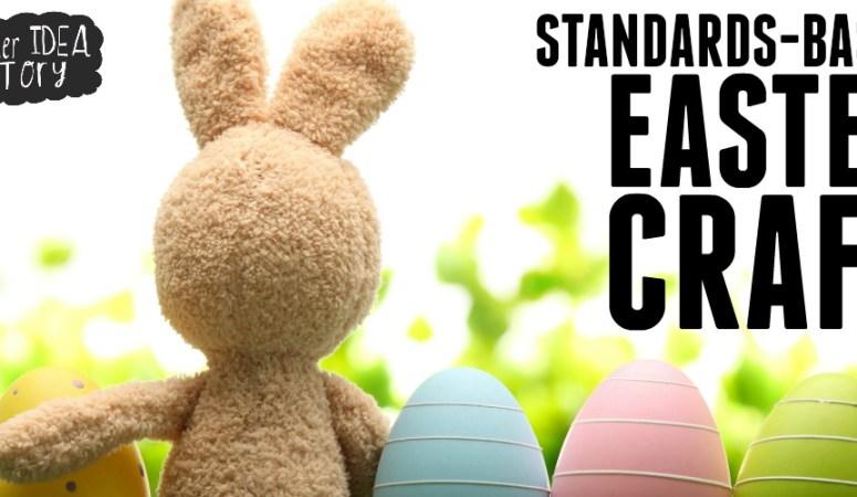 STANDARDS-BASED EASTER CRAFT