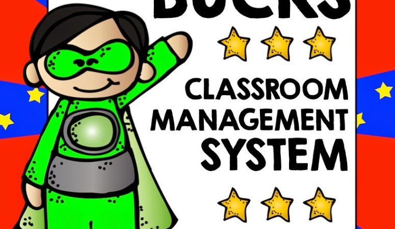 SUPER STUDENT BUCKS – CLASSROOM MANAGEMENT FREEBIE