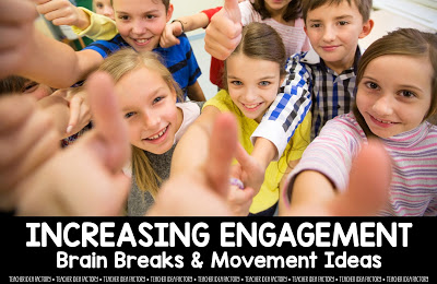 TRANSITION TIPS & BRAIN BREAK IDEAS TO INCREASE ENGAGEMENT
