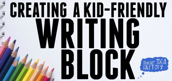 creating-a-kid-friendly-writing-blk