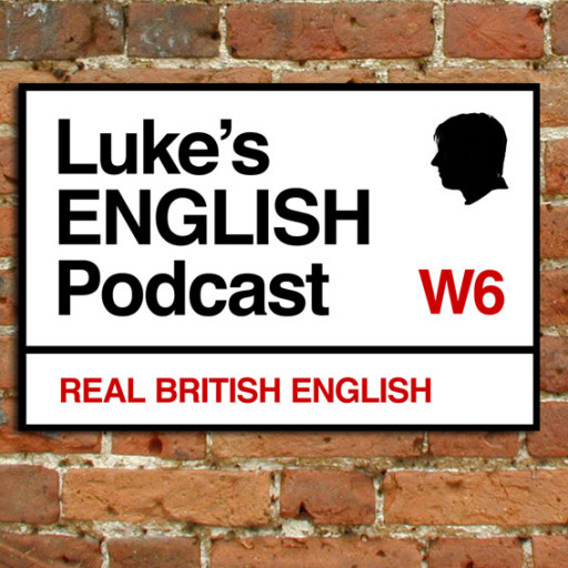 Luke's ENGLISH Podcast | Learn British English with Luke Thompson