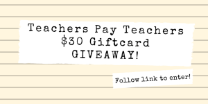 Enter to win $30 Teachers Pay Teachers Giftcard! Ends July 8th, 2017