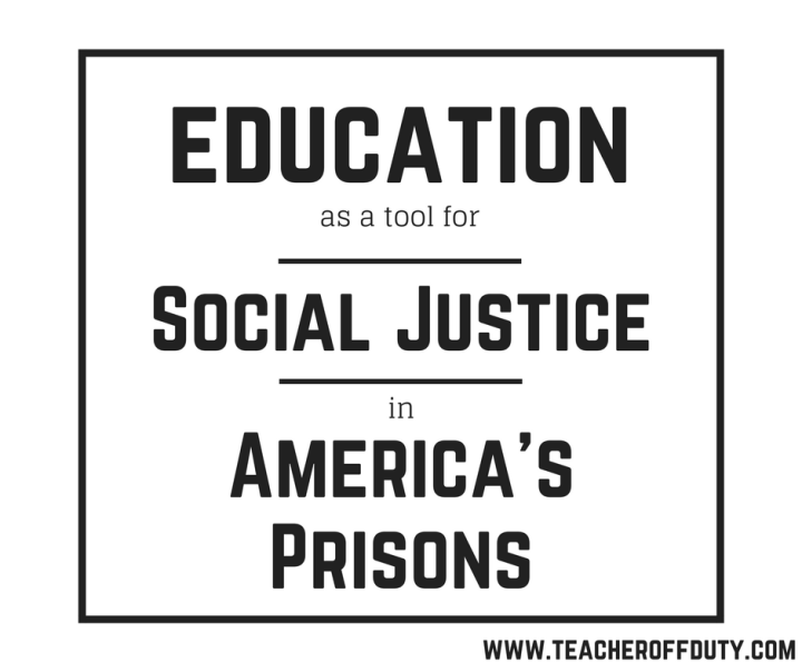 Education as a Tool for Social Justice in America's Prisons