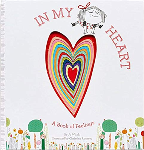 In My Heart – A Book of Feelings by Jo Witek